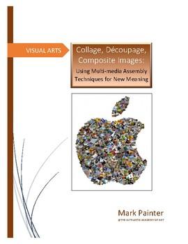 Collage, Découpage, Composite Images: Using Multi-Media Assemblage Techniques