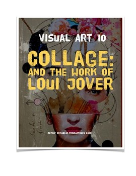 Collage Project:  Loui Jover