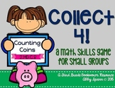 Collect 4! {Counting Coins}