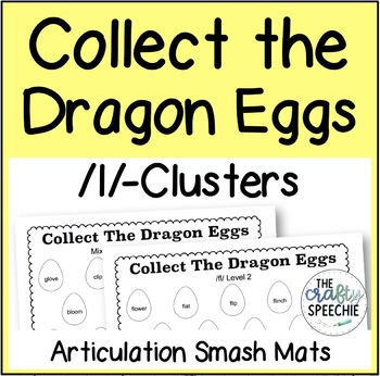 Collect The Dragon Eggs: Articulation Smash Mats for /l/-clusters