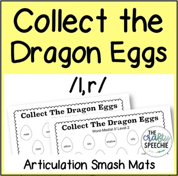 Collect The Dragon Eggs: Articulation Smash Mats for /l, r/
