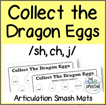 Collect The Dragon Eggs: Articulation Smash Mats for /sh, ch, j/
