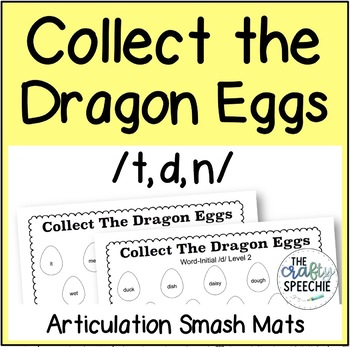 Collect The Dragon Eggs: Articulation Smash Mats for /t, d, n/