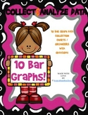 Collect and Analyze Data (10 different bar graph graphic o
