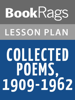 Collected Poems, 1909-1962 Lesson Plans
