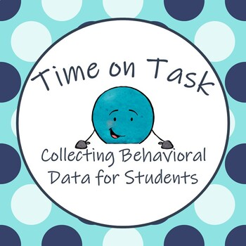 Collecting Behavioral Data: Time on Task