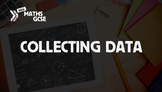 Collecting Data - Complete Lesson