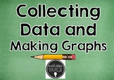 Collecting Data and Making Graphs