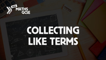 Collecting Like Terms - Complete Lesson