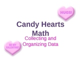 Collecting, Organizing, and Displaying Data using Candy Hearts