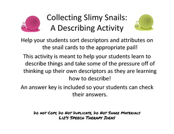 Collecting Slimy Snails: A Describing Activity