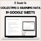 Collecting and Graphing Data in Google Sheets Guide