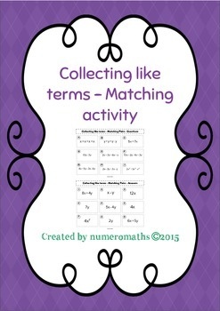 Collecting like terms - matching activity - algebra - math