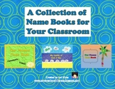 Collection of Name Books For Your Classroom