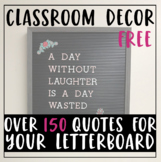 Collection of Over 150 Classroom Letter Board Quotes Quote