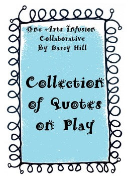 Collection of Quotes on Play