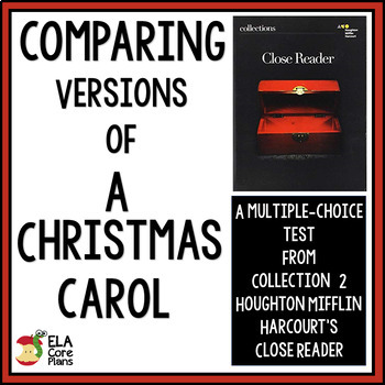 Collections Close Reader ~ Comparing Versions of A Christmas Carol ~ Quiz
