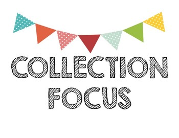 Collections Focus Wall