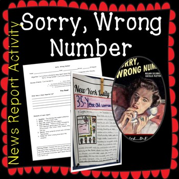 Collections: Sorry Wrong Number: News Report: Informative Writing