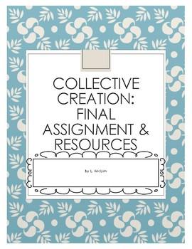 Collective Creation Assignment, Activities & Rubrics