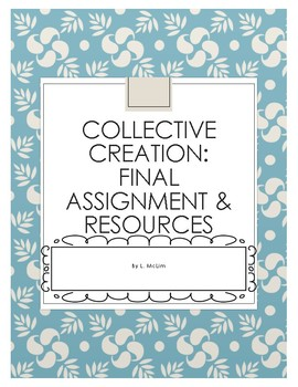 Collective Creation Assignment, Activities & Rubrics