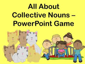 All About Collective Nouns - PowerPoint Game