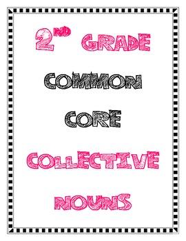 Collective Nouns: 2nd Grade Common Core