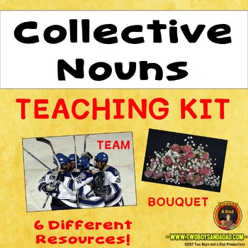 Collective Nouns Teaching and Learning Bundle with Six Resources
