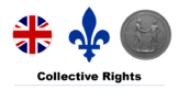Collective Rights - Aboriginal/Indigenous, Francophone, An