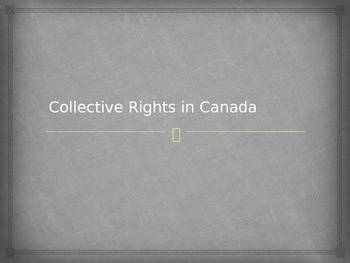 Collective Rights in Canada and the Impact of Residential Schools