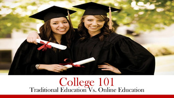 College 101:  Traditional Education Vs. Online Education