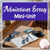 College Admissions - Essay Writing Mini-Unit Bundle