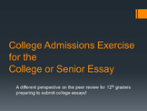 College Admissions Exercise for the Senior or College Essay