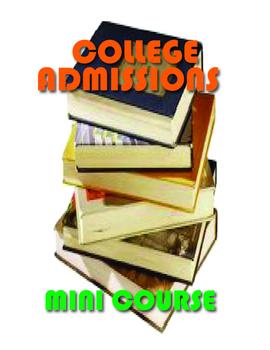 College Admissions Mini Course