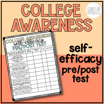 College Awareness Self Efficacy Pre/Post Test