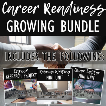 College & Career Readiness Growing Bundle: Career Research & Resume Writing