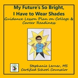 College & Career Readiness Guidance Lesson