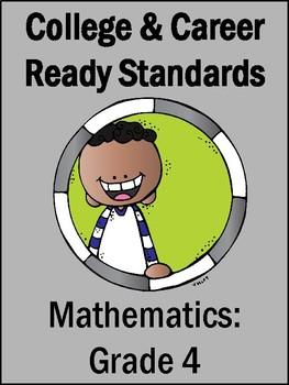 College & Career Ready Standards (4th Grade Mathematics)