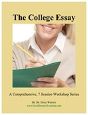 College Essay: Comprehensive 7 Session Workshop Series