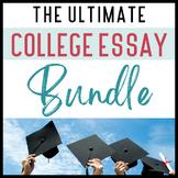 The Ultimate COLLEGE ESSAY Writing Workshop Bundle for HIG
