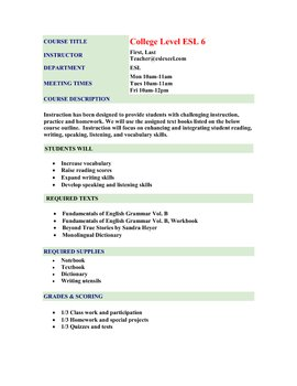 College Level ESL 6 Course Outline