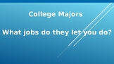 College Major-Job Powerpoint