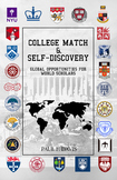 College Match and Self-Discovery: Global Opportunities for World Scholars