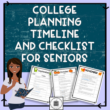 College Planning Timeline and Checklist for Seniors