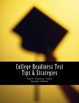 College Readiness Test Tips & Strategies:Teacher Edition