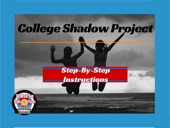 College Shadow Project