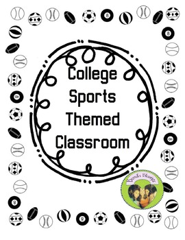 College Sports Themed Classroom