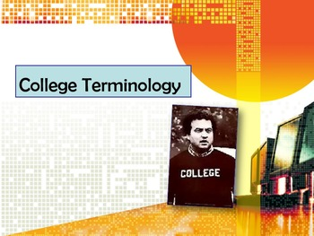 College Terminology PowerPoint and Quiz