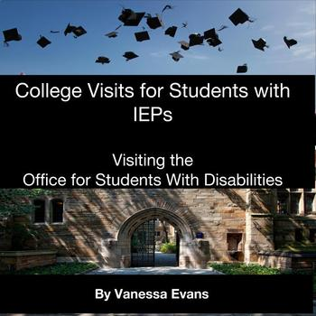 College Visit Guide for Students with IEPs