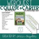 College Webquest - College Search & Career Readiness, CTE WEBQUEST